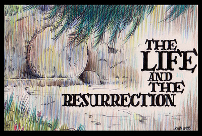 The Life and the Resurrection