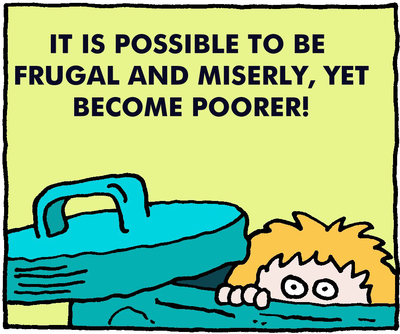 Frugal and Poor