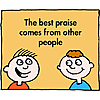 The best praise comes from other people