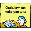 God's law can make you wise