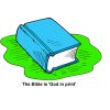 "This is an image of a blue Bible with the words, ""The Bible is 'God in print.'""More than what we can learn about God is contained in the Bible."