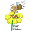 Like a bee to honey, let us fly to God's Word