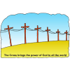 The Cross brings the power of God to all the world