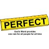 God's Word provides one rule for all people for all time