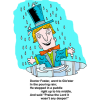 "This is a comical graphic of a man in a puddle. ""Doctor Foster, went to Glo'ster in the pouring rain; He stepped in a puddle right up to his middle, And said, ""Praise the Lord it wasn't any deeper!"""