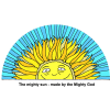 The mighty sun - made by the Mighty God