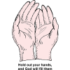 "This is a colored sketch of two cupped hands. Below are the words, ""Hold out your hands, and God will fill them."""