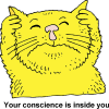 Your conscience is inside you