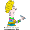 "This is a cartoon drawing of a woman is colorful,stripes with the words below the image, ""Be creative - just as your Creator made you to be."""