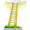 Jesus is our ladder to heaven