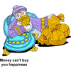 Money can't buy you happiness