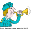Sound the alarm - Jesus is coming BACK!