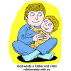 God wants a Father and child relationship with us
