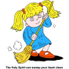 Girl Sweeping - The Holy Spirit can  sweep your heart clean