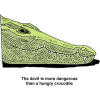 Crocodile - The devil is more dangerous than a hungry crocodile