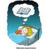 "This is a comic style drawing of a person sleeping in their bed, dreaming about the bible. Below are the words, ""Biblically sweet dreams."""