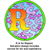 "This is a drawing of the letter ""R"" with lots of U-turn arrows and the words, ""R is Repent. Salvation always includes sorrow for sin and repentance."" It's part of the Bible Alphabet series."