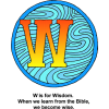 This is drawing of a decorated letter W with the words, 'W' is for Wisdom. When we learn the Bible, we become wise. It is part of the Bible Alphabet series.