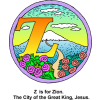 "This is a clipart drawing of the letter ""Z"" with the words, ""Z is for Zion. The City of the Great King, Jesus."" It has flowers with a mountain in the background. It is part of the Bible Alphabet series."