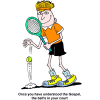 Tennis - Once you have understood the Gospel the balls in your court