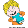 "This is a comical drawing of a boy smiling and taking a bite out of the bible. Below are the words,""God's word is delicious!"" Jesus said He is the Bread of Life!"