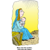 Mary and Jesus - Mary was His mother God was His Father