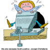 "This is a comical drawing of a mans tuck in a vice grip, trying to get out, but to no avail! Below are the words! ""No one escapes God's justice - except Christians."""