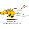 "This is a comic drawing of a dog running with his leash flying behind him. Below are the words, ""Freedom is not running away from the call of God."" Excellent Romans illustration!"