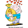 The love of money is evil