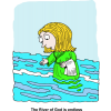 Woman Standing in River - The River of God is endless
