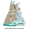 Falling Sand Castle - Everything Man builds is made of sand