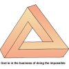 This image of a puzzle triangle is nothing compared to what God can do. God is in the business of doing the impossible.