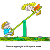 Boy and girl on seesaw - The strong ought to lift up the weak