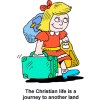 The Christian life is a journey to another land