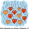 God refreshes our hearts. Philemon 1:7