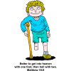 Better to get into heaven with one foot | Matthew Clip Art