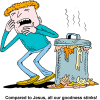 Compared to Jesus, all our goodness stinks!