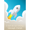 "This is an image of a rocket blasting off leaving a plume of smoke behind, with the verse from Philippians 4;13, ""I can do all things through Christ."" This image has bright, clean colors."