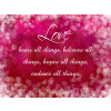 Love bears all things believes all things hopes all things endures all things | Valentines Clip Art