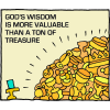 God's wisdom is more valuable than a ton of treasure