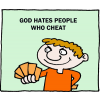 God hates people who cheat