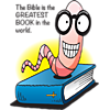 "This is a comical image of a happy, smiling worm wearing glasses on Bible. Below are the words, ""The Bible is the greatest book in the world."""
