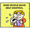 Wise people have self-control