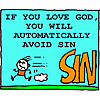 If you love God, you will automatically avoid sin