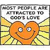 Most people are attracted to God's love