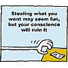 Hand reaching for money - Stealing what you want may seem fun but your conscience will ruin it