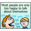 Most people are only too happy to talk about themselves