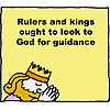 Rulers and Kings ought to look to God for guidance